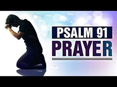 A Psalm 91 Prayer For Protection and Strength! Bible Verses About Stress, Powerful Bible Verses, Psalm 91 Prayer, Psalms, Prayer For Baby, Baby Prayers, Biblical Inspiration, Christian Inspiration, Christian Videos