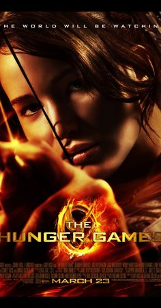 """""""The Hunger Games"""" (2012). Katniss Everdeen voluntarily takes her younger sister's place in the Hunger Games, a televised fight to the death. This is a really fun popcorn movie...but you knew that, right?"""