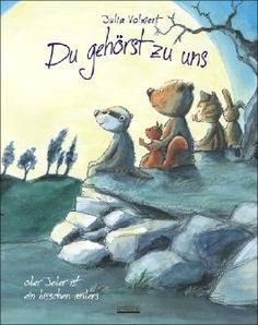 Du gehörst zu uns oder Jeder ist ein bisschen anders von Julia Volmert bei LovelyBooks (Kinderbuch)