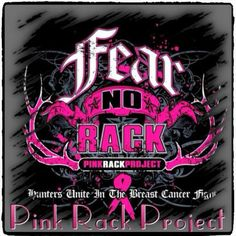 #FearNoRack BreastCancer #hunting #pink #pinkrackproject Pink Camo, Breast Cancer Awareness, Love Her, Hunting, Ribbon, Neon Signs, Projects, Tape, Log Projects