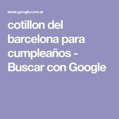cotillon del barcelona para cumpleaños - Buscar con Google