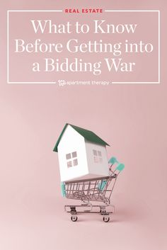 What You Need to Know Before Getting Into a Bidding War