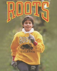 Roots advertisement circa the 1990's.