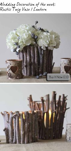 Woodland Wedding Centrepieces ~ Twig Vase / Lantern