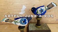 Artful Junk Birds with Lori Siebert | Registration is Open! Create Art Online, Quick Grip Clamps, Online Art School, Wooden Bird Houses, Can Lids, Small Paint Brushes, Flock Of Birds, Second Hand Stores, Bird Wings