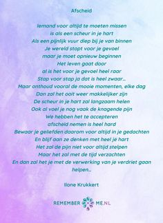 Een nieuw gedicht van Ilone Krukkert - Afscheid. Kijk voor meer gedichten op het gebied van rouw en afscheid op www.rememberme.nl Missing Someone, Lose Something, Some Words, Mom And Dad, Qoutes, Memories, How To Plan, Motivation, Sayings