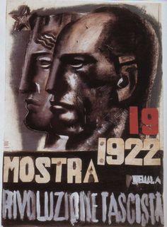"""""""Mostra della Rivoluzione Fascista"""", 1922 Mussolini Propaganda [Fascism, Revolution] - Imgur"""
