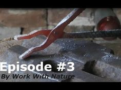 Blacksmithing - Tongs from Rebar! Blacksmith Tools, Organic Seeds, Episode 3, Blacksmithing, Metal Working, Projects To Try, Youtube, Fire, Steel