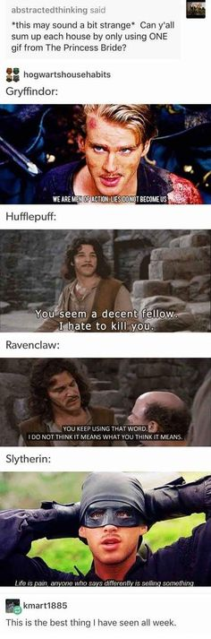(Princess Bride lines for Hogwarts houses) Love the Slytherin Harry Potter Jokes, Harry Potter Fandom, Casas Estilo Harry Potter, Geeks, The Princess Bride, Disney Princess, Films Cinema, Dc Memes, Fandoms Unite