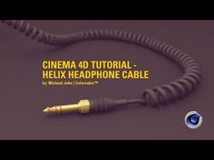Cinema 4D Tutorial - Helix Headphone Cable - YouTube