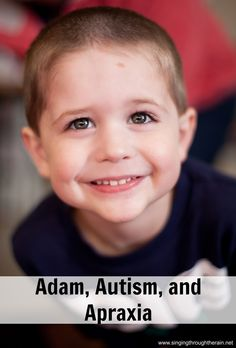 "Adam, Autism, and Apraxia - I have a secret: I am not trained in ""how to raise an autistic child 101."" I have no idea what I am doing. I'm just doing the best I can."