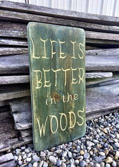READY TO SHIP Life is Better in the Woods Sign by CharmingWillows