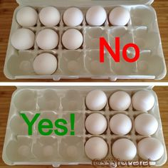 Except, still no. Because the eggs have to be centered in the middle with even spacing on each side so it doesn't unbalance the tray.