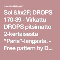 "Sol / DROPS 170-39 - Virkattu DROPS pitsimatto 2-kertaisesta ""Paris""-langasta. - Free pattern by DROPS Design"