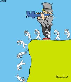 Like lemmings. Today's cartoon by Wissam Asaad: https://www.cartoonmovement.com/cartoon/38553