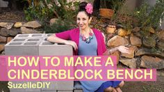 SuzelleDIY - How to Make a Cinderblock Bench.  Okay, the women in this video are seriously annoying, but this is such a great idea.