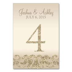 Glitter Look Wedding Table Numbers-Table Card 4 This modern table card design features faux gold glitter accents with a champagne background. Perfect for elegant and modern weddings. The table number cards go up to Silver Wedding Invitations, Card Table Wedding, Wedding Table Numbers, Wedding Cards, Wedding Reception Flowers, Wedding Reception Decorations, Wedding Ideas, Wedding Fun, Trendy Wedding