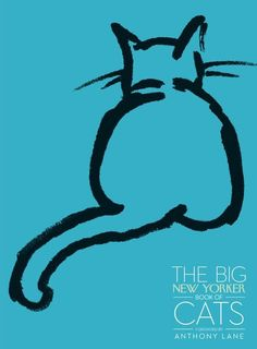 The Big New Yorker Book of Cats by The New Yorker Magazine, Anthony Lane, Haruki Murakami, Calvin Trillin, M.F.K. Fisher #Books #Cats #New_Yorker