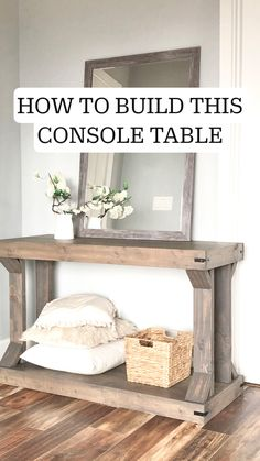 Add style and function to your space with our Modern Farmhouse Console Table. Diy Wood Projects, Furniture Projects, Furniture Plans, Wood Furniture, Home Projects, Woodworking Projects, Modern Console Tables, Modern Coffee Tables, Do It Yourself Furniture
