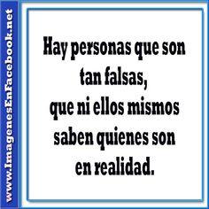 Frases para Personas Falsas | Hay personas que son tan falsas ...