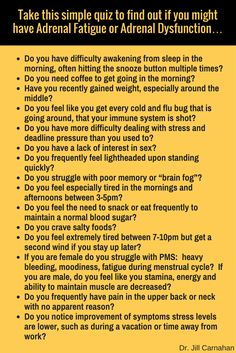 Take this simple quiz to find out if you might have Adrenal Fatigue or Adrenal Dysfunction…