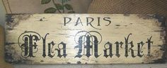 French Vintage Style Sign PARIS FLEA MARKET