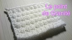 "Tuto Tricot "" Leçon N° 11 : Le point Granité"" - YouTube"