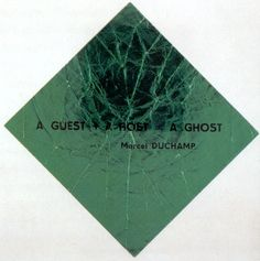 Marcel Duchamp, A Guest + A Host = A Ghost, 1953