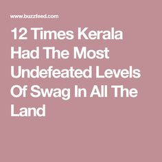 12 Times Kerala Had The Most Undefeated Levels Of Swag In All The Land
