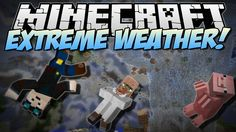 Minecraft   EXTREME WEATHER! (Tornadoes, Giant Waves & More!)   Mod Show...