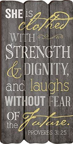 She Is Clothed with Strength Proverbs 31:25 Small Fence Post Wood Look Wall Art…