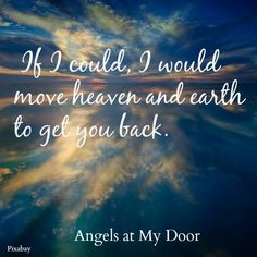 Heaven & Earth~From Angels at My Door on Facebook