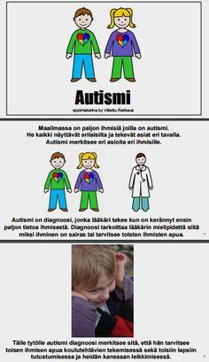 Minulla on autisminkirjon diagnoosi. Mitä se tarkoittaa? Olenko ainoa jolla on diagnoosi?