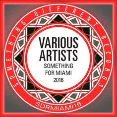 VA – Something For Miami 2016 » Minimal Freaks Electronic Music, Miami, Minimal