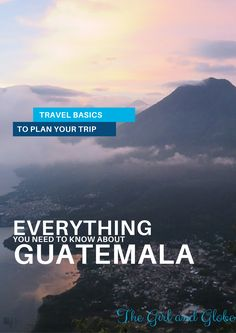 Planning a trip to Guatemala? This guide answers your questions on costs, safety, transportation, and where to go in Guatemala. Written by repeat visitor with 2+ months experience throughout Guatemala. Full guide at http://thegirlandglobe.com/guatemala-travel/