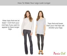 If you're wearing multi-colored clothing, wear tops that end at least 1 inch from your mid hips if you want to appear to have longer legs. Tops that end lower than your mid hips will shorten your legs. Fashion And Beauty Tips, Fashion Advice, Fashion Outfits, Fasion, Fashion Ideas, Short Legs, Short Waist, How To Make Shorts, How To Wear