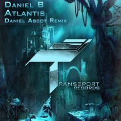 Daniel Ascot, Daniel B New Releases: Atlantis on Beatport Pro