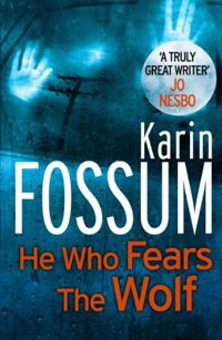 Karin Fossum #3 He Who Fears The Wolf | Scandinavian Crime Books