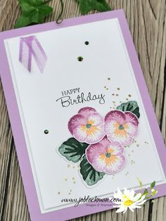 Birthday Cards, Happy Birthday, Stampin Up Catalog, Flower Cards, Love Flowers, Pansies, Stampin Up Cards, Flower Designs, I Card
