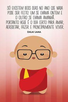 A Zupi conversou com o Sanches o responsável por uma das páginas mais fofas no Facebook. Confira! Dalai Lama, Portuguese Quotes, Spiritus, Frases Humor, Just Be You, More Than Words, Beauty Quotes, Family Love, Good Vibes