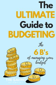In this Ultimate Guide to Budgeting, you'll discover the 6 B's that will help you to better manage your budget. #budget, #budgeting, #budgetguide, #savemoney, #financialfreedom