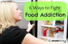 Food Addiction is Real (and 6 Ways to Deal) via Dr. Pam Peeke