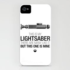 This is my lightsaber.  There are many like it, but his one is mine!