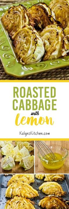 Roasted Cabbage with Lemon is amazing for a low-carb side dish, and it's also Paleo, gluten-free, dairy-free, and vegan.[KalynsKitchen.com]
