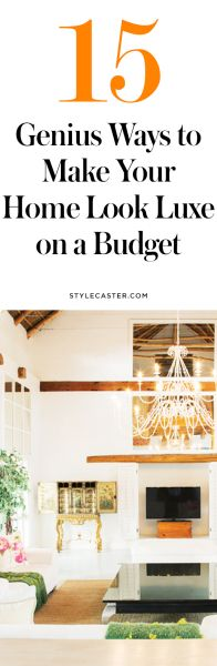 15 Genius Ways to Make Your Place Look Luxe on a Budget   StyleCaster