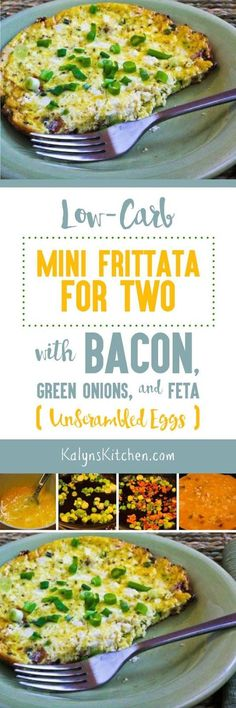Low-Carb Mini Frittata for Two with Bacon, Green Onions, and Feta is a quick and delicious breakfast that's also Keto, low-glycemic, and gluten-free. [found on KalynsKitchen.com]