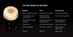 Irish Gaelige phrases to use in the local pub  #Ireland #Irish #Gaelic