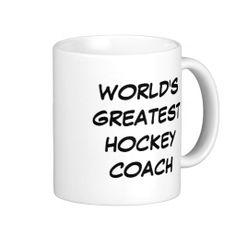 """World's Greatest Hockey Coach"" Mug"