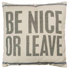 Be Nice Pillow