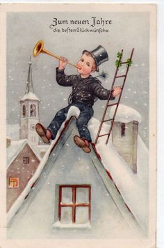New Year chimney sweep with trumpet and ladder on the roof New Year Postcard, Chimney Sweep, Old Fashioned Christmas, Lucky Charm, Christmas Greeting Cards, Vintage Cards, Kitsch, Happy New Year, Vintage Christmas